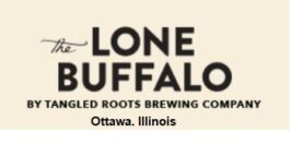 The Lone Buffalo by Tangled Roots Brewing Company, Ottawa, IL
